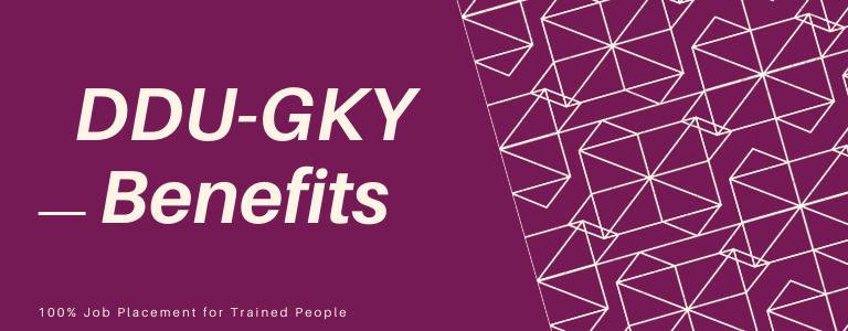 DDU-GKY Benefits